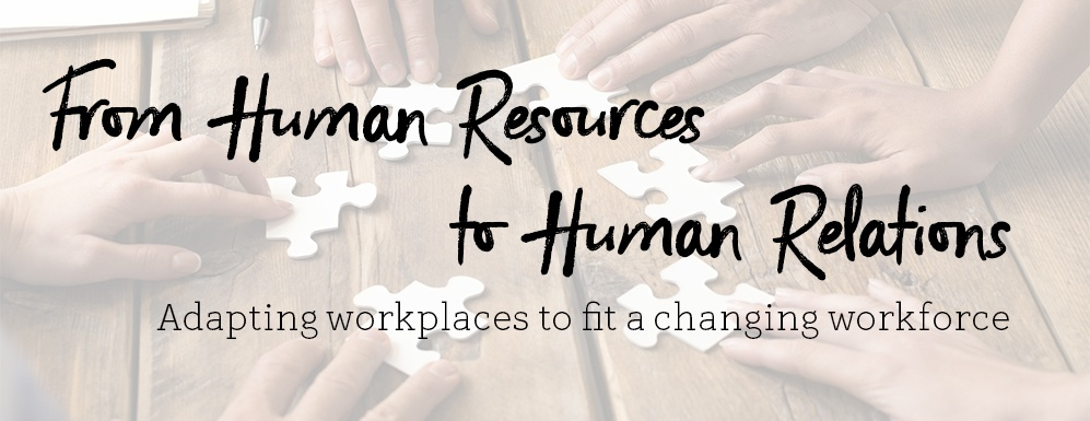 Human Resources to Human Relations