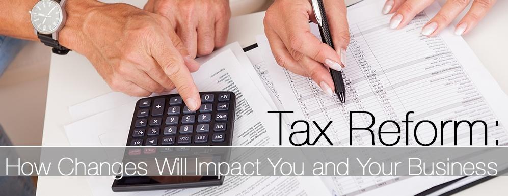 Tax Reform - Tax Cuts & Jobs Act