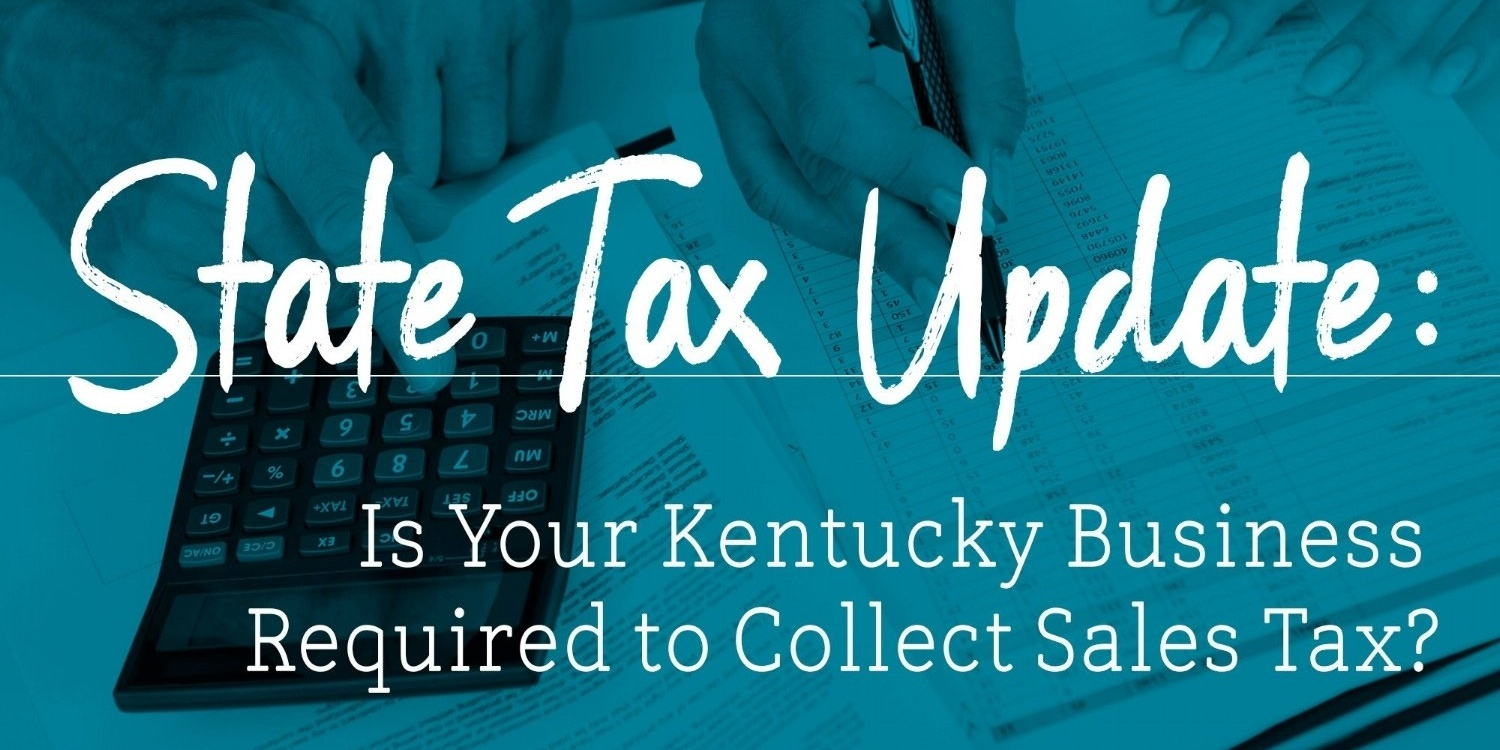 Kentucky Sales Tax Reform - New Laws for Taxable Services